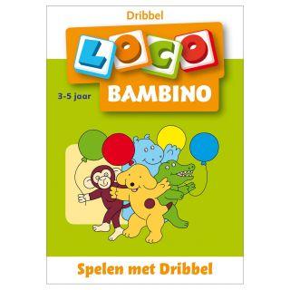 Bambino Loco - Playing with Dribble 3-5 years